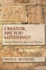 Creator, Are You Listening?: Israeli Poets on God and Prayer (Jewish Literature & Culture) Cover Image