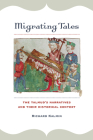 Migrating Tales: The Talmud's Narratives and Their Historical Context Cover Image