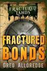 Fractured Bonds: A Dark Fantasy Cover Image