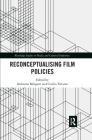 Reconceptualising Film Policies Cover Image