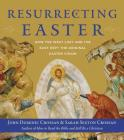 Resurrecting Easter: How the West Lost and the East Kept the Original Easter Vision Cover Image