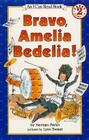 Bravo, Amelia Bedelia! (I Can Read Books: Level 2) Cover Image