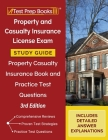 Property and Casualty Insurance License Exam Study Guide: Property Casualty Insurance Book and Practice Test Questions [3rd Edition] Cover Image