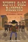 Deputy Gabe Rashford: Showdown at Buzzards Creek Cover Image