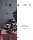 Table Stories: Tables for All Occasions Cover Image