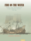 Fire on the Water: Sailors, Slaves, and Insurrection in Early American Literature, 1789-1886 (Transits: Literature, Thought & Culture 1650-1850) Cover Image