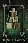 The Time After Oblivion: Premium Hardcover Edition Cover Image
