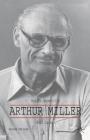 Arthur Miller (Palgrave Modern Dramatists) Cover Image