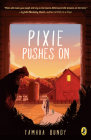 Pixie Pushes On Cover Image