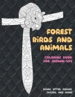 Forest Birds and Animals - Coloring Book for Grown-Ups - Bison, Otter, Mouse, Jaguar, and more Cover Image