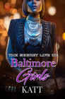 The Secret Lives of Baltimore Girls Cover Image
