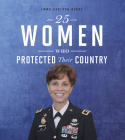 25 Women Who Protected Their Country Cover Image