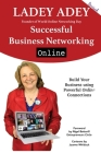 Successful Business Networking Online: Increase Your Marketing, Leadership and Entrepreneurship through Online Connections Cover Image