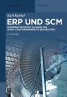 Erp Und Scm: Enterprise Resource Planning Und Supply Chain Management in Der Industrie (de Gruyter Studium) Cover Image