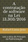 A contratação de software na Lei 13.303/2016: sob a ótica do Princípio da Padronização Cover Image
