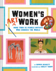 Women's Art Work: More than 30 Female Artists Who Changed the World Cover Image