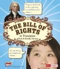 The Bill of Rights in Translation: What It Really Means (Kids' Translations) Cover Image