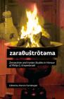 zaraθustrōtәma: Zoroastrian and Iranian Studies in Honour of Philip G. Kreyenbroek Cover Image