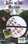 Gays in the Military (Current Controversies (Library)) Cover Image