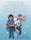 Typical work for a U.S. police officer- English and Spanish version Trabajo típico para un oficial de policía de EE.UU. - versión inglés y español Cover Image