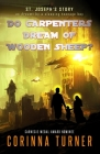 Do Carpenters Dream of Wooden Sheep?: St. Joseph's Story as dreamt by a sleeping teenage boy Cover Image