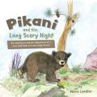 Pikani and the Long Scary Night Cover Image