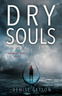 Dry Souls (Humanity's Final Hope) Cover Image
