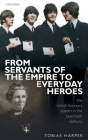 From Servants of the Empire to Everyday Heroes: The British Honours System in the Twentieth Century Cover Image