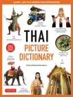 Thai Picture Dictionary: Learn 1,500 Thai Words and Phrases - The Perfect Visual Resource for Language Learners of All Ages (Includes Online Au Cover Image