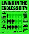 Living in the Endless City: The Urban Age Project by the London School of Economics and Deutsche Bank's Alfred Herrhausen Society Cover Image