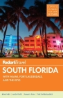 Fodor's South Florida: With Miami, Fort Lauderdale & the Keys (Full-Color Travel Guide #14) Cover Image