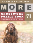 Large Crossword puzzles for Seniors: weekend crossword puzzle books for adults - More Large Print - Hours of brain-boosting entertainment for adults a Cover Image
