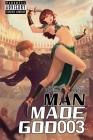 Man Made God 003 Cover Image
