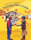 How Far Can You Go With Twenty-Five Cents? Cover Image