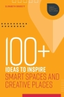 100+ Ideas to Inspire Smart Spaces and Creative Places Cover Image