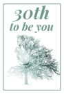 30th to be you: How To Be Successful Cover Image