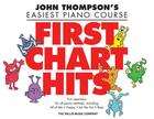 First Chart Hits: John Thompson's Easiest Piano Course Later Elementary Level Cover Image