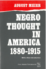 Negro Thought in America, 1880-1915: Racial Ideologies in the Age of Booker T. Washington (Ann Arbor Paperbacks) Cover Image