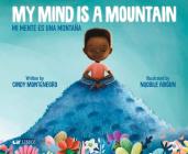 My Mind Is a Mountain/Mi Mente Es Una Montaña Cover Image