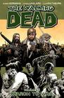 The Walking Dead Volume 19: March to War (Walking Dead (6 Stories) #19) Cover Image
