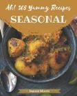 Ah! 365 Yummy Seasonal Recipes: The Best Yummy Seasonal Cookbook on Earth Cover Image