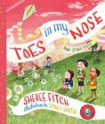 Toes in My Nose: And Other Poems Cover Image