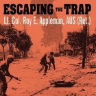 Escaping the Trap Lib/E: The US Army X Corps in Northeast Korea, 1950 Cover Image