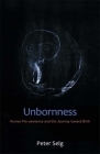 Unbornness: Human Pre-Existence and the Journey Toward Birth Cover Image