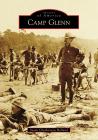 Camp Glenn (Images of America) Cover Image