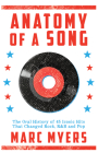 Anatomy of a Song: The Oral History of 45 Iconic Hits That Changed Rock, R&B and Pop Cover Image