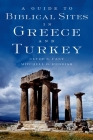A Guide to Biblical Sites in Greece and Turkey Cover Image