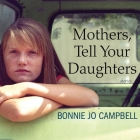 Mothers, Tell Your Daughters Lib/E: Stories Cover Image