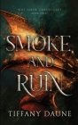 Smoke and Ruin (Siren Chronicles #3) Cover Image