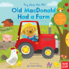 Old MacDonald Had a Farm: Sing Along With Me! Cover Image